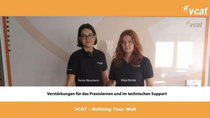 Neue Mitarbeiterinnen – VCAT setzt auf Frauenpower